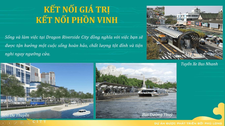 TIỆN ÍCH NGOẠI KHU DỰ ÁN DRAGON RIVERSIDE CITY